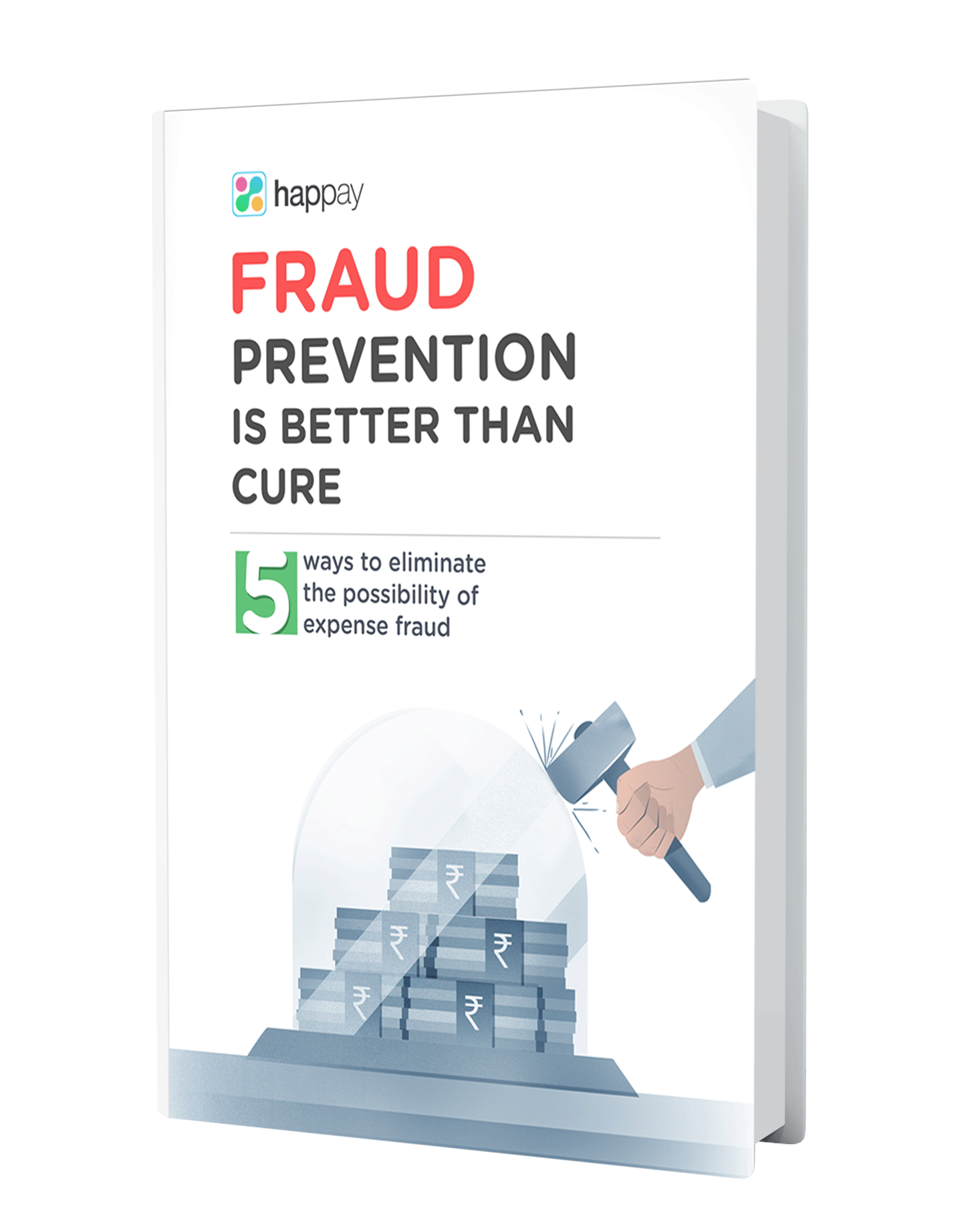 Happay Fraud Prevention is Better Than Cure